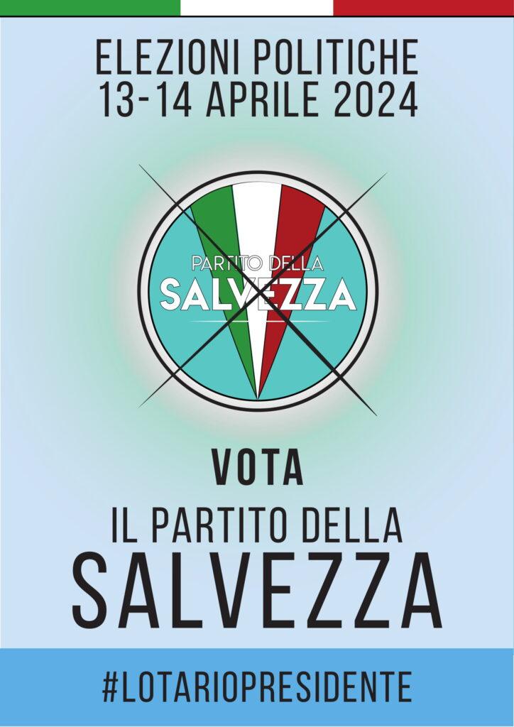 """27/03/2024 - Manifesto """"Vota il partito della salvezza"""""""